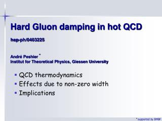 QCD thermodynamics   Effects due to non-zero width  Implications