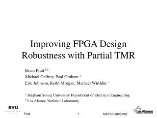Improving FPGA Design Robustness with Partial TMR
