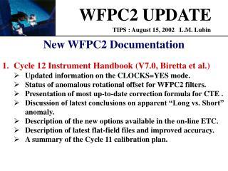 WFPC2 UPDATE