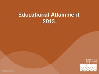 Educational Attainment  2013