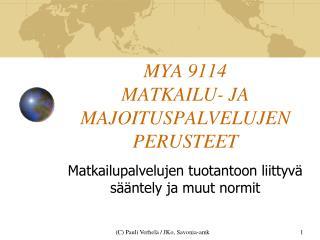 MYA 9114 MATKAILU- JA MAJOITUSPALVELUJEN PERUSTEET