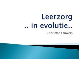 Leerzorg  ..  i n evolutie..
