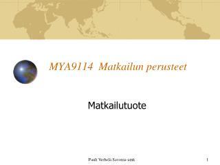MYA9114  Matkailun perusteet