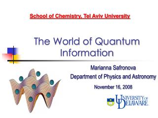 The World of Quantum Information