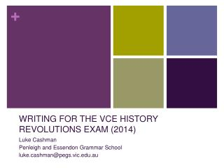 WRITING FOR THE VCE HISTORY REVOLUTIONS EXAM (2014)