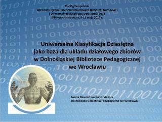 XIV Ogólnopolskie Warsztaty Języka Haseł Przedmiotowych Biblioteki Narodowej