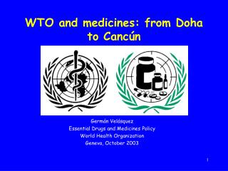 WTO and medicines: from Doha to Cancún