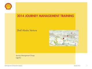 2014 Journey Management Training