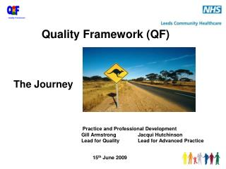 The Journey Practice and Professional Development 							Gill Armstrong		Jacqui Hutchinson