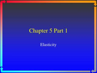 Chapter 5 Part 1