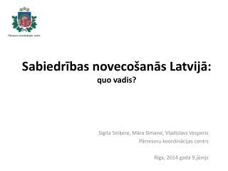 Sabiedrības novecošanās Latvijā: quo vadis?