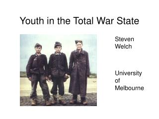 Youth in the Total War State