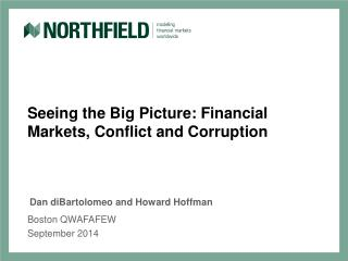 Seeing the Big Picture: Financial Markets, Conflict and Corruption