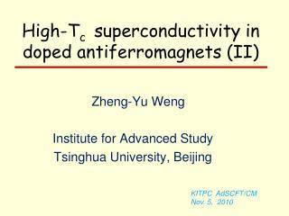 Zheng-Yu Weng Institute for Advanced Study Tsinghua  University, Beijing