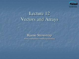 Lecture 12 Vectors and  Arrays