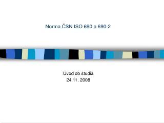 Norma ČSN ISO 690 a 690-2