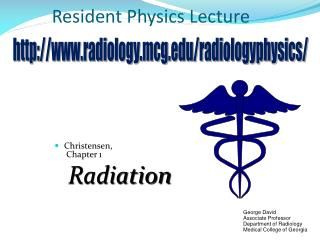 Resident Physics Lecture