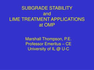 SUBGRADE STABILITY  and  LIME TREATMENT APPLICATIONS at OMP