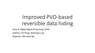 Improved PVO-based reversible data hiding