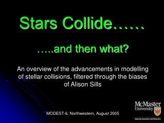 Stars Collide……