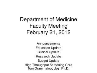 Department of Medicine  Faculty Meeting February 21, 2012