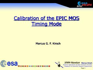 Calibration of the EPIC MOS Timing Mode