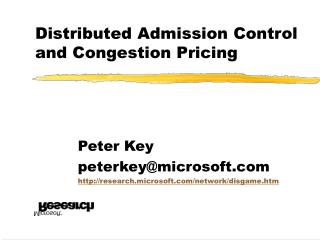 Distributed Admission Control and Congestion Pricing