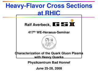 Heavy-Flavor Cross Sections        at RHIC