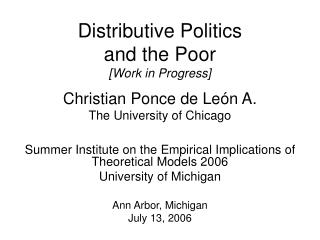 Distributive Politics and the Poor [Work in Progress]