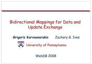 Bidirectional Mappings for Data and Update Exchange