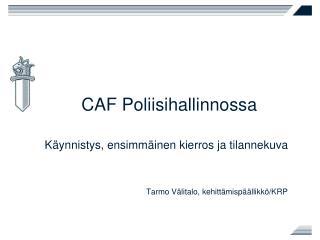 CAF Poliisihallinnossa