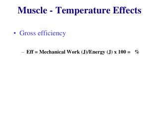 Muscle - Temperature Effects