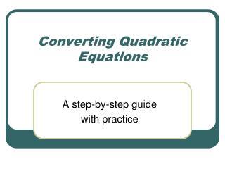 Converting Quadratic Equations