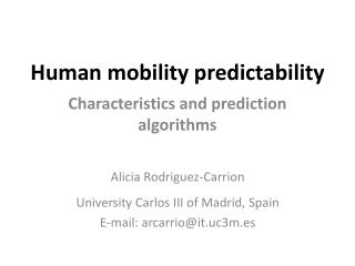Human mobility predictability