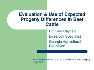 Evaluation & Use of Expected Progeny Differences in Beef Cattle