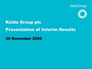 Kelda Group plc Presentation of Interim Results