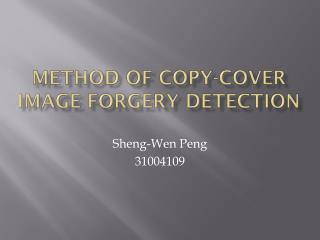 Method of Copy-Cover Image Forgery Detection