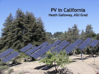 PV in California Heath Galloway, ASU Grad