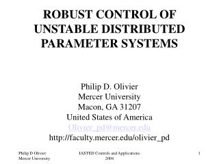 ROBUST CONTROL OF UNSTABLE DISTRIBUTED PARAMETER SYSTEMS