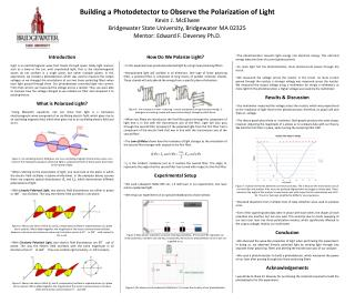 Building a Photodetector to Observe the Polarization of Light Kevin J. McElwee