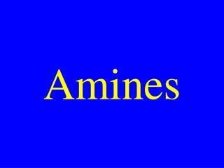 Amines