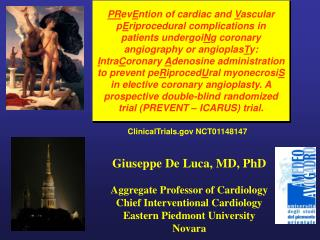 Giuseppe De Luca, MD, PhD Aggregate Professor of Cardiology Chief Interventional Cardiology