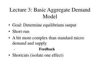 Lecture 3: Basic Aggregate Demand Model