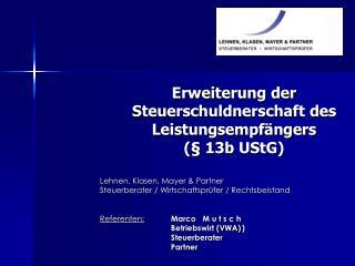 Erweiterung der  Steuerschuldnerschaft des Leistungsempf�ngers (� 13b UStG)