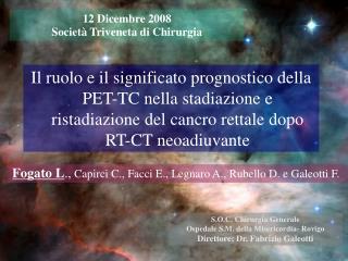 12 Dicembre 2008  Società Triveneta di Chirurgia