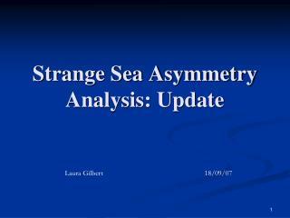 Strange Sea Asymmetry Analysis: Update