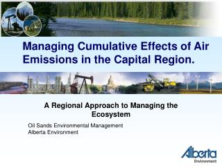 A Regional Approach to Managing the Ecosystem