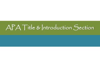 APA Title & Introduction Section