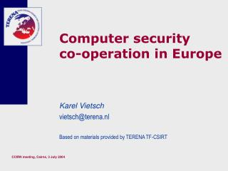Computer security co-operation in Europe