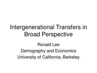 Intergenerational Transfers in Broad Perspective